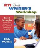 RTI Meets Writer s Workshop