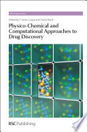 Physico Chemical and Computational Approaches to Drug Discovery Book