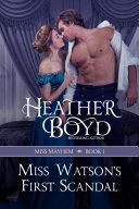 Miss Watson's First Scandal Book