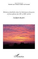 Relations familiales dans les littératures française et francophone [Pdf/ePub] eBook