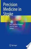 Precision Medicine in Stroke