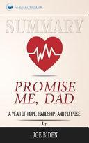 Summary  Promise Me  Dad