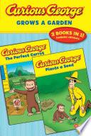 Curious George Grows a Garden Book PDF