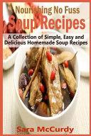 Nourishing No Fuss Soup Recipes