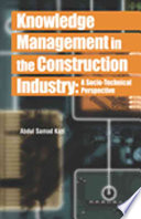 Knowledge Management in the Construction Industry
