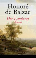 Der Landarzt (Roman) - Vollständige deutsche Ausgabe