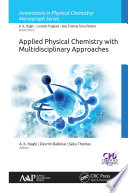 Applied Physical Chemistry with Multidisciplinary Approaches