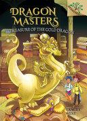 Treasure of the Gold Dragon: A Branches Book (Dragon Masters #12) [Pdf/ePub] eBook
