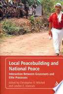 Local Peacebuilding And National Peace