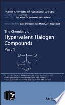 The Chemistry of Hypervalent Halogen Compounds