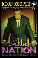Cocktail Nation   The Definitive Guide to the Lounge Universe