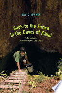 Back to the Future in the Caves of Kauaʻi