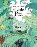 The Tiny Tale of Little Pea [Pdf/ePub] eBook