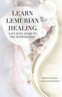 Learn Lemurian Healing