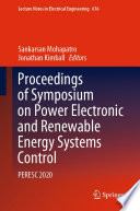 Proceedings of Symposium on Power Electronic and Renewable Energy Systems Control