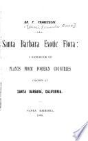 Santa Barbara Exotic Flora