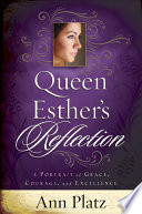 Queen Esther s Reflection