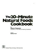 The 20 Minute Natural Foods Cookbook Book PDF