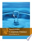 Corporate Finance  A Focused Approach Book