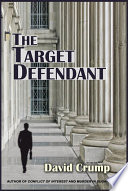 The Target Defendant