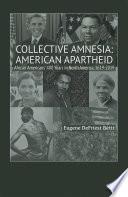 Collective Amnesia  American Apartheid