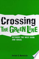 Crossing the Green Line Between the West Bank and Israel
