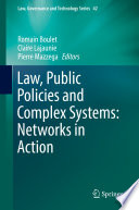 Law, Public Policies and Complex Systems