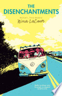 The Disenchantments Nina LaCour Cover