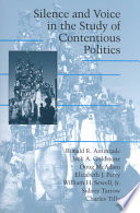 Silence and Voice in the Study of Contentious Politics Book