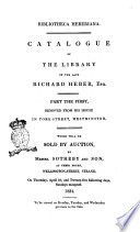 Bibliotheca Heberiana Catalogue of the Library of the Late Richard Heber  Esq
