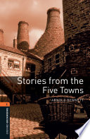 Stories from the Five Towns Level 2 Oxford Bookworms Library