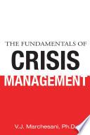 The Fundamentals of Crisis Management