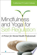 Mindfulness and Yoga for Self Regulation