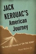 Jack Kerouac s American Journey