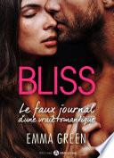 Bliss - Le faux journal d'une vraie romantique