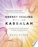 Energy Healing With The Kabbalah