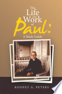 The Life And Work Of Paul A Study Guide