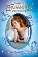 Enchanted  True Love s Kiss Book PDF