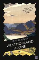 Westmorland Alone (The County Guides) Pdf/ePub eBook