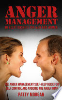 Anger Management In Relationships For Men And Women