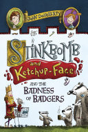 Pdf Stinkbomb and Ketchup-Face and the Badness of Badgers