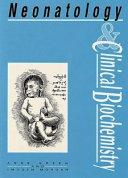 Neonatology and Clinical Biochemistry
