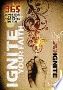 Ignite Your Faith