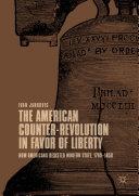 The American Counter-Revolution in Favor of Liberty Pdf/ePub eBook