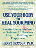 Use Your Body to Heal Your Mind
