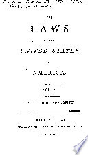 The Laws of the United States of America. ...