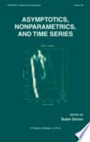 Asymptotics, Nonparametrics, and Time Series