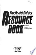 The Youth Ministry Resource Book