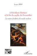 L'Occident chrétien et la fin du mythe de Prométhée Pdf/ePub eBook