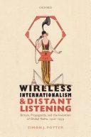 Wireless Internationalism and Distant Listening